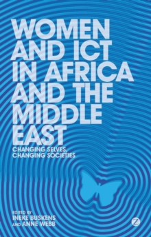 Women and ICT in Africa and the Middle East : Changing Selves, Changing Societies, Hardback Book
