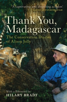 Thank You, Madagascar : The Conservation Diaries of Alison Jolly, EPUB eBook