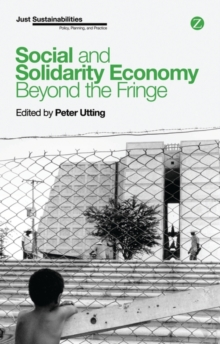 Social and Solidarity Economy : Beyond the Fringe, Paperback Book