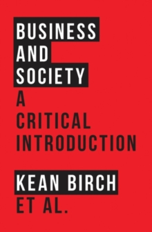 Business and Society : A Critical Introduction, Paperback Book