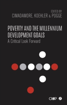 Poverty and the Millennium Development Goals : A Critical Look Forward, Paperback / softback Book