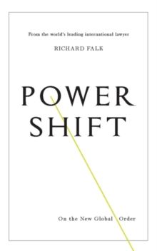 Power Shift : On the New Global Order, Hardback Book