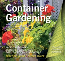Container Gardening : Ideas, Design & Colour Help, Paperback Book