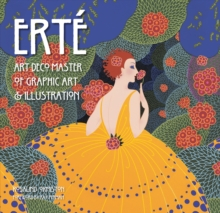 Erte : Art Deco Master of Graphic Art & Illustration, Hardback Book