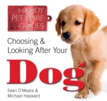 Choosing & Looking After Your Dog, Paperback / softback Book