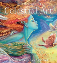 Celestial Art: The Fantastic Art of Josephine Wall, Hardback Book