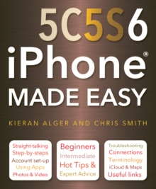 iPhone 5c, 5s and 6 Made Easy, Paperback Book