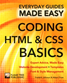 Coding HTML and CSS : Expert Advice, Made Easy, Paperback Book