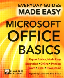 Microsoft Office Basics : Expert Advice, Made Easy, Paperback / softback Book