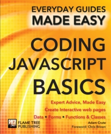 Coding Javascript Basics : Expert Advice, Made Easy, Paperback / softback Book