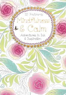 Mindfulness & Calm Postcard Book : Adventures in Ink and Inspiration, Postcard book or pack Book