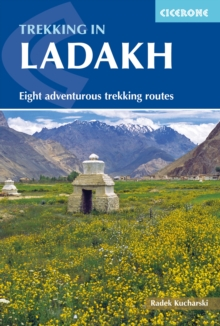 Trekking in Ladakh : Eight adventurous trekking routes, EPUB eBook