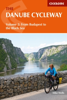 The Danube Cycleway Volume 2 : From Budapest to the Black Sea, EPUB eBook