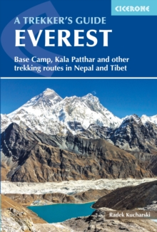 Everest: A Trekker's Guide : Base Camp, Kala Patthar and other trekking routes in Nepal and Tibet, EPUB eBook