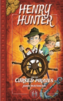 Henry Hunter and the Cursed Pirates, Paperback Book