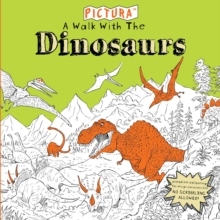 Pictura Puzzles: A Walk with the Dinosaurs : Puzzles, Paperback Book
