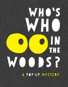 Who's Who in the Woods, Hardback Book