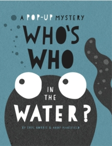 Who's Who in the Water, Hardback Book