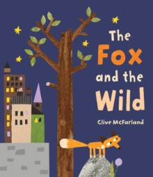 The Fox and the Wild, Paperback Book