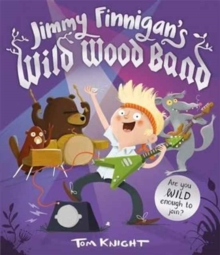 Jimmy Finnigan's Wild Wood Band, Paperback Book