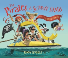 The Pirates of Scurvy Sands, Paperback / softback Book