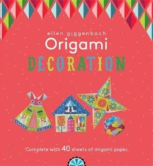 Ellen Giggenbach Origami: Decorations, Paperback Book