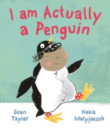 I AM ACTUALLY A PENGUIN, Paperback Book