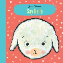 Jane Cabrera: Say Hello, Hardback Book