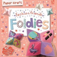Paper Craft Foldies - Fashion Friends, Paperback Book