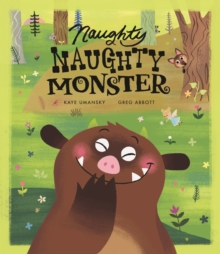 Naughty Naughty Monster, Paperback Book