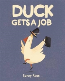 Duck Gets a Job, Paperback Book