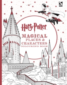 Harry Potter Magical Places and Characters Colouring Book, Paperback Book