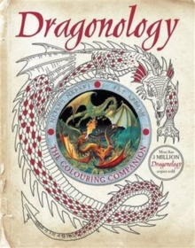 Dragonology: The Colouring Companion, Paperback Book