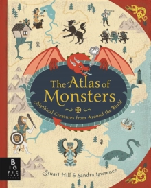 The Atlas of Monsters, Hardback Book
