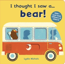 I thought I saw a... bear!, Novelty book Book
