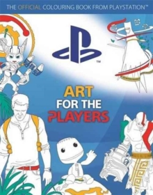 Art for the Players : The Official Colouring Book from Playstation, Paperback Book