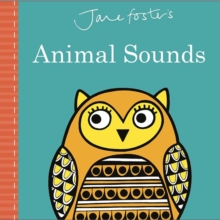 Jane Foster's Animal Sounds, Hardback Book