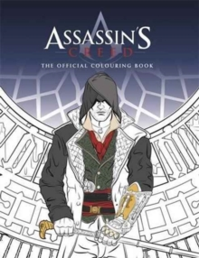 Assassin's Creed Colouring Book : The official colouring book., Paperback / softback Book