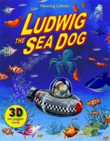 Ludwig the Sea Dog, Hardback Book