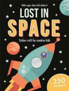 Foil Art Lost in Space : Mess-free foil craft for creative kids!, Paperback Book