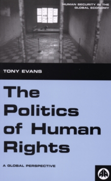 The Politics of Human Rights : A Global Perspective, EPUB eBook
