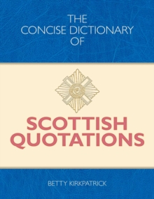 The Concise Dictionary of Scottish Quotations, EPUB eBook