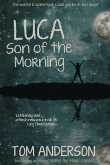 Luca, Son of the Morning, Paperback / softback Book