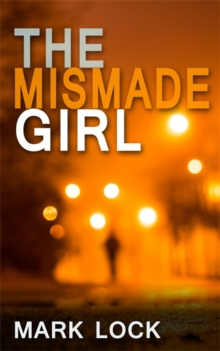 The Mismade Girl, Paperback Book