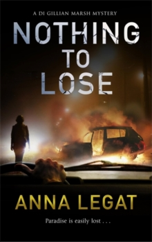 Nothing to Lose : DI Gillian Marsh Series, Book 2, Paperback / softback Book