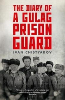 The Diary of a Gulag Prison Guard, Paperback Book