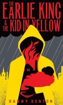 The Earlie King & the Kid in Yellow, Paperback Book