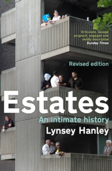Estates : An Intimate History, Paperback Book