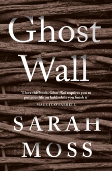 Ghost Wall, Hardback Book