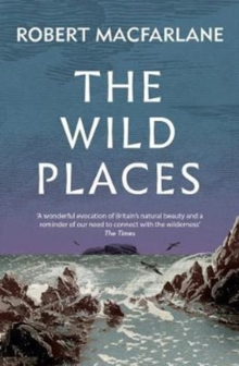 The Wild Places, Paperback Book